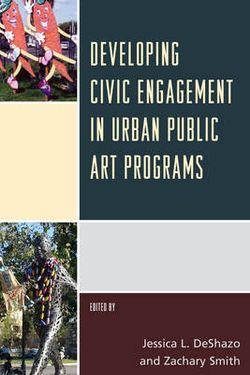 Developing Civic Engagement in Urban Public Art Programs