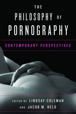 The Philosophy of Pornography