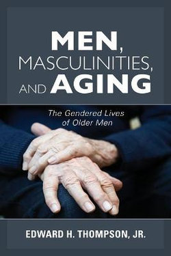 Men, Masculinities, and Aging