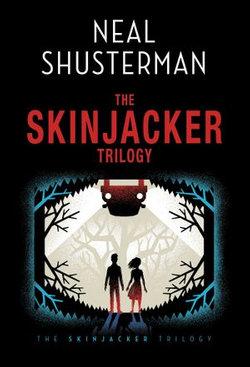 Neal Shusterman's Skinjacker Trilogy