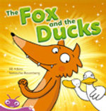 The Fox and the Ducks