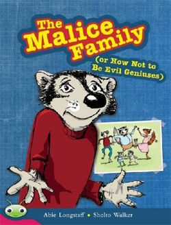 Bug Club Level 27 - Ruby: the Malice Family (Reading Level 27/F&P Level R)