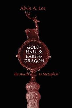Gold-Hall and Earth-Dragon