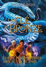 Magisterium: N? 3 - La CL? de Bronze