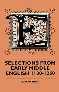 Selections From Early Middle English 1130-1250