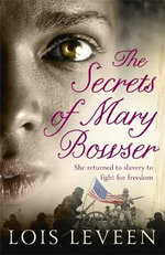 The Secrets of Mary Bowser