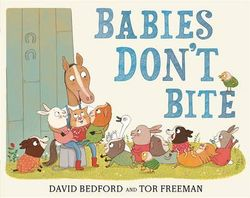 Babies Don't Bite