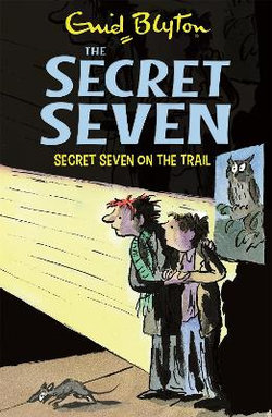 Secret Seven: Secret Seven On The Trail