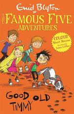 Famous Five Colour Short Stories: Good Old Timmy