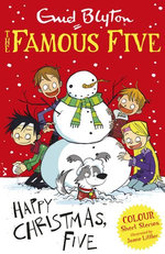 Famous Five Colour Short Stories: Happy Christmas, Five!