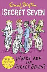 The Secret Seven: Where Are the Secret Seven?