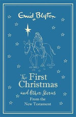 The First Christmas and Other Bible Stories