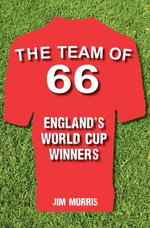 The Team of '66 England's World Cup Winners