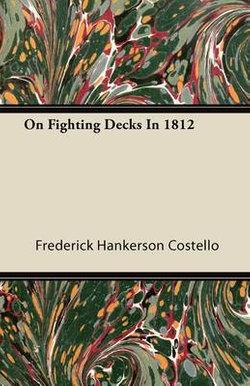 On Fighting Decks In 1812