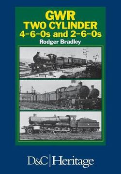 Great Western Railway Two Cylinder 4-6-0's and 2-6-0's