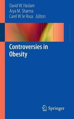 Controversies in Obesity