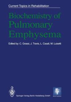 Biochemistry of Pulmonary Emphysema