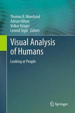 Visual Analysis of Humans