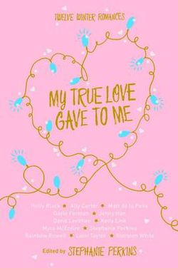 My True Love Gave to Me
