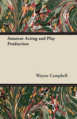 Amateur Acting and Play Production