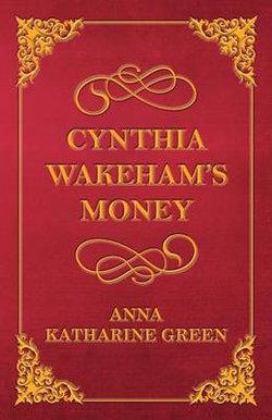 Cynthia Wakeham's Money