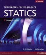 Mechanics for Engineers Statics: WITH Mechanics for Engineers Dynamics SI Edition 13th Revised Edition
