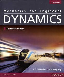 Mechanics for Engineers: Combined Statics and Dynamics with MasteringEngineering