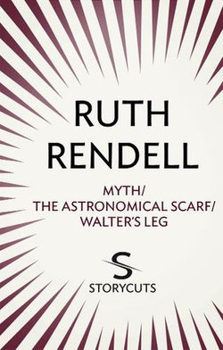 Myth / The Astronomical Scarf / Walter's Leg (Storycuts)