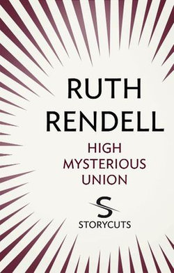 High Mysterious Union (Storycuts)