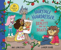 The Fairytale Hairdresser and Beauty and the Beast