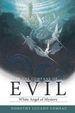 In The Company of Evil