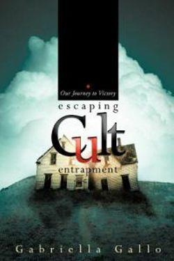 Escaping Cult Entrapment