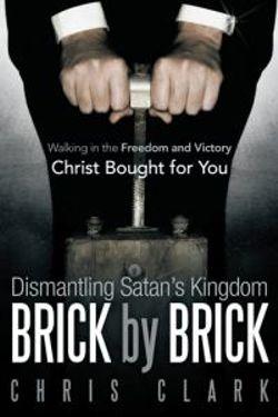 Dismantling Satan's Kingdom Brick by Brick