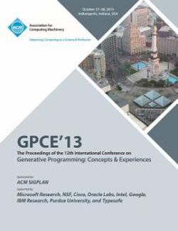 Gpce 13 the Proceedings of the 12th International Conference on Generative Programming