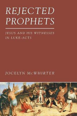 Rejected Prophets