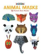 Eric Carl : Animal Masks