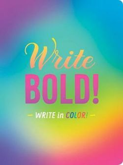 You Are Bright and Brilliant and Bold