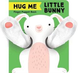 Hug Me Little Bunny: Finger Puppet Book