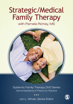 Strategic/Medical Family Therapy: with Pamela Richey, MS