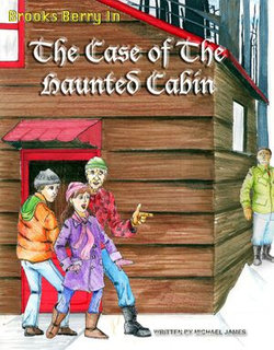 Brooks Berry In The Case of The Haunted Cabin