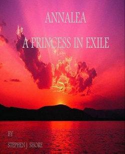 Annalea, a Princess in Exile