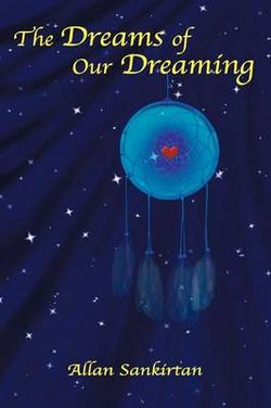The Dreams of Our Dreaming
