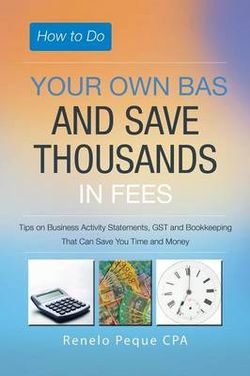 How to Do Your Own Bas and Save Thousands in Fees