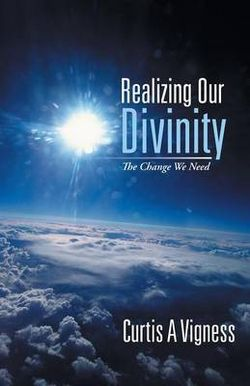 Realizing Our Divinity