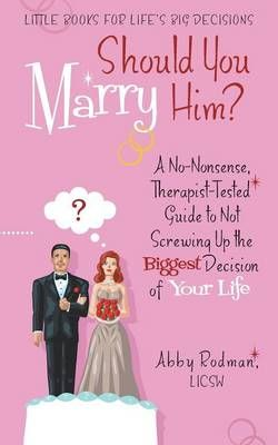 Should You Marry Him?