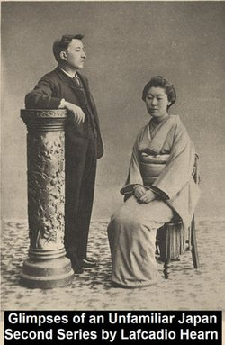 Glimpses of Unfamiliar Japan, Second Series