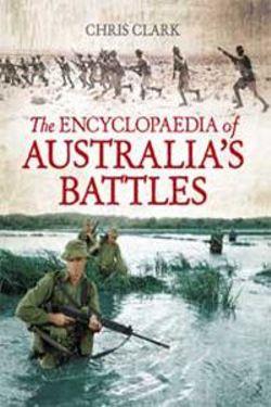 The Encyclopaedia of Australia's Battles