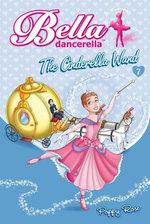 Bella Dancerella: The Cinderella Wand