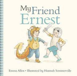 My Friend Ernest