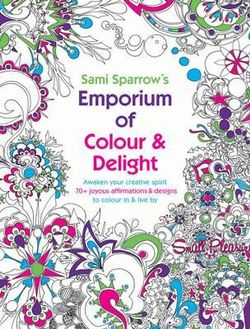 Sami Sparrow's Emporium of Colour and Delight